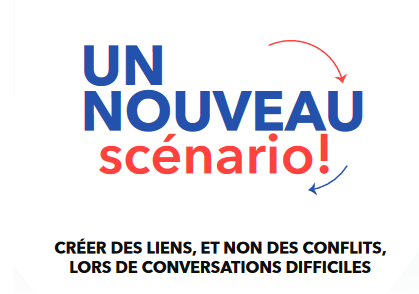 Flip the Script: Create Connections, Not Conflict, in Tough Conversations (Infographic) - French